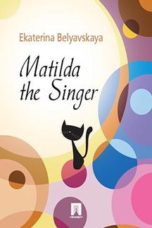 . Matilda the Singer