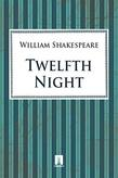 Shake peare William. Twelfth Night