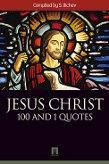 Compiled by S. Ilichev. JESUS CHRIST. 100 and 1 quotes