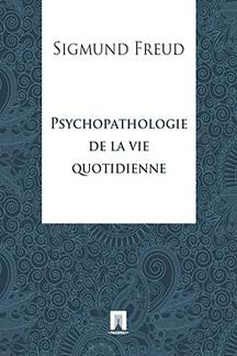 Книги на иностранных языках Freud Sigmund Psychopathologie de la vie quotidienne