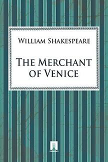 . The Merchant of Venice