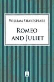 Shake peare William. Romeo and Juliet