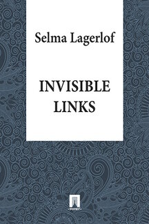 Lagerlof Selma Invisible Links