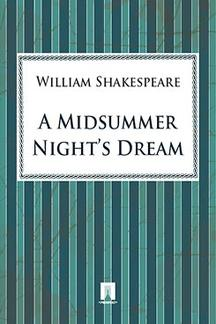 ". A Midsummer Night""s Dream"