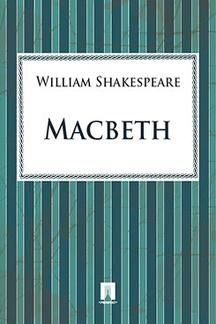 Shake peare William. Macbeth