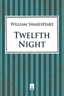 Shake peare William Twelfth Night