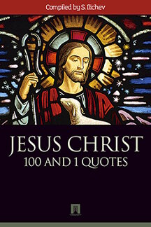 Религия Compiled by S. Ilichev JESUS CHRIST. 100 and 1 quotes