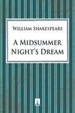 "Shake peare William. A Midsummer Night""s Dream"